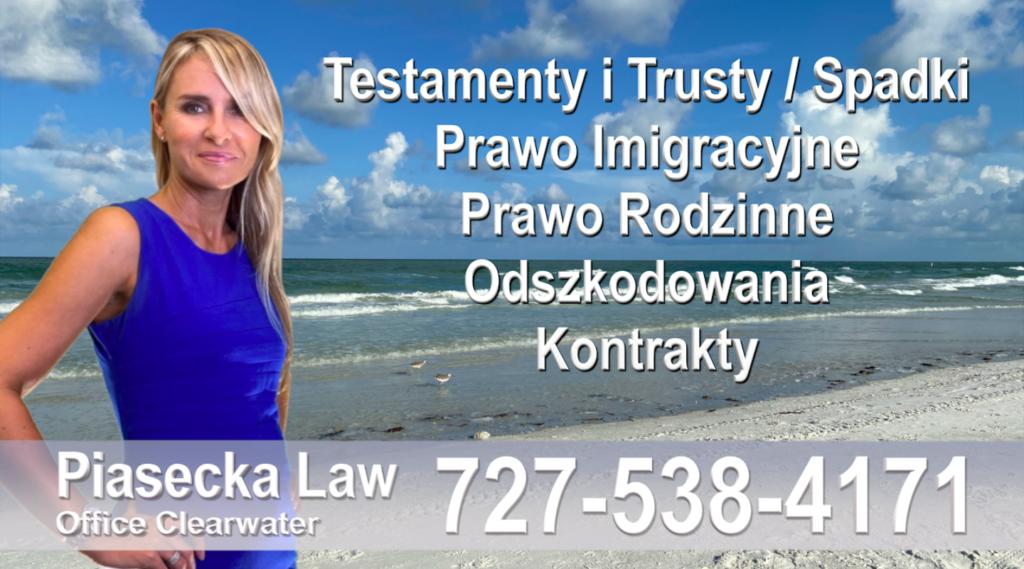 Polscy Prawnicy Adwokat Polski adwokat prawnik Floryda Testamenty Trusty Spadki Prawo Imigracyjne Rodzinne Odszkodowania Kontrakty Wypadki