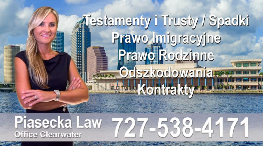 Tampa Bay Polski prawnik Floryda Testamenty Trusty Spadki Prawo Imigracyjne Rodzinne Odszkodowania Kontrakty Wypadki