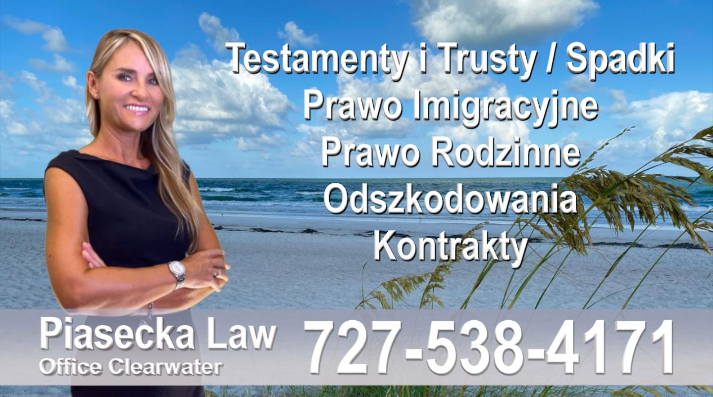 Polski adwokat prawnik Floryda Testamenty Trusty Spadki Prawo Imigracyjne Rodzinne Odszkodowania Kontrakty Wypadki- Polscy Prawnicy na Florydzie